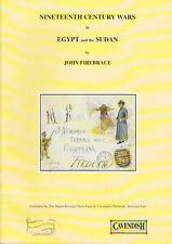 Nineteenth Century Wars in Egypt and Sudan, John Firebrace. New