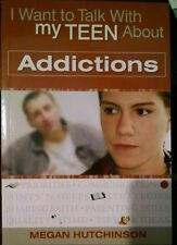 I Want to Talk With my Teen About Addictions (2006 Paperback Megan Hutchinson)