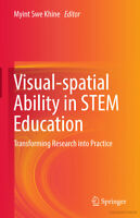 Visual-Spatial Ability in Stem Education: Transforming Research • (Kyne, 2017)