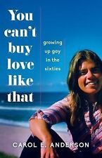 You Can't Buy Love Like That: Growing Up Gay in the Sixties (Paperback or Softba
