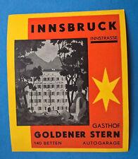 ANCIENNE ETIQUETTE GASTHOF GOLDENER STERN - INNSBRUCK- VINTAGE LUGGAGE LABEL 50'