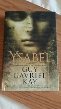 Ysabel by Guy Gavriel Kay hardcover 2007