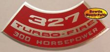 62 63 64 65 66 CORVETTE CHEVELLE IMPALA 327 300hp TURBO-FIRE ENGINE DECAL