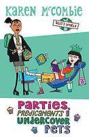 Parties, Predicaments and Undercover Pets (Ally's World), Very Good, Karen McCom