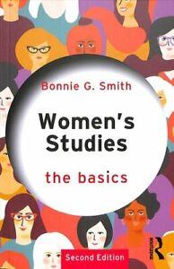 Women's Studies: The Basics by Bonnie G. Smith 9781138495937 | Brand New