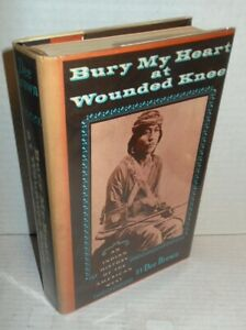 BOOK Bury My Heart at Wounded Knee by Dee Brown op 1970 stated 1st Ed with dj