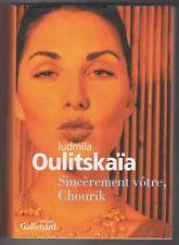 Sincèrement vôtre Chourik  Ludmila Oulitskaïa