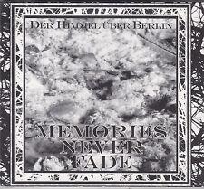Der Himmel Über Berlin  – Memories Never Fade CD