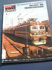 vie du rail 1973 1385 AVRICOURT BLAMONT CIREY CORDEMAIS TRANS SIBERIAN RAILWAY