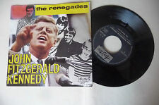 "THE RENEGADES""JOHN FITZGERALD KENNEDY-disco 45 giri ARISTON It 1967"" PERFETTO"