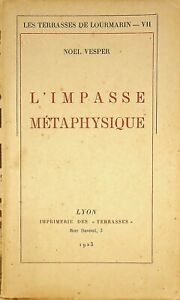 🌓 [signé] NOEL VESPER L'Impasse métaphysique Terrasses de Lourmarin VII 1923