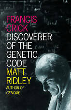 Francis Crick: Discoverer of the Genetic Code by Matt Ridley (Paperback, 2008)