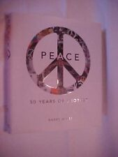 2008 Book, PEACE 50 YEARS OF PROTEST by Barry Miles