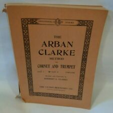 Arban Clarke Method Cornet Trumpet Instructional Book 309 pages Part II 1930