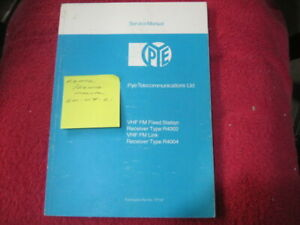 Pye VHF R4002 / R4004 Receiver Manual (Reference 20/07/2021)