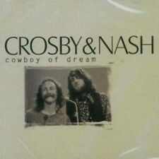 Crosby & Nash Cowboy of Dream --BRAND NEW FACTORY SEALED---cd1