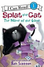 Splat The Cat: The Name Of The Game (i Can Read Book 1): By Rob Scotton