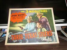 VINTAGE 100% ORIGINAL LOBBY CARD THREE TEXAS STEERS JOHN WAYNE '39 3 MESQUITEERS