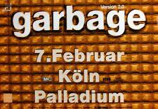 GARBAGE - 1999 - Konzertplakat - Concert - Tourposter - Köln