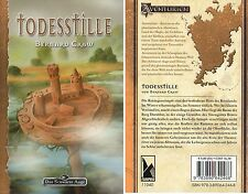 DAS SCHWARZE AUGE-DSA-Bd.106: TODESSTILLE-Abenteuer-Fantasy-Roman-neu