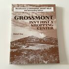 GROSSONT ISNT JUST A SHOPPING CENTER Hubert Guy SIGNED! San Diego History PB SD