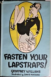 Fasten Your Lapstraps  by Geoffrey Willans Hardcover – 1955 Humorous Vintage