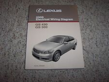 2006 Lexus GS300 GS430 GS 300 430 Factory Electrical Wiring Diagram Manual Book