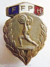 Insigne boutonnière FFPH HALTEROPHILIE FEDERATION FRANCE émail ancien ORIGINAL