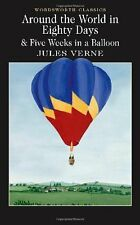 Around the World in 80 Days / Five Weeks in a Balloon: AND Five Weeks in a Bal,