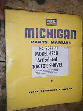 CLARK MICHIGAN 475B ARTICULATED TRACTOR SHOVEL FACTORY PARTS MANUAL 2877-R1