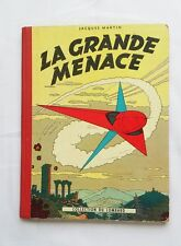 BD - Lefranc La grande menace 1 / 1957 / MARTIN / CASTERMAN / POINT TINTIN