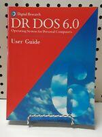 Digital Research DR-DOS 6.0, Operating System for PC's  User Guide 1991 VINTAGE