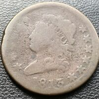 1813 Large Cent Classic Head One Cent 1c circulated  #28975