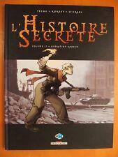 L'Histoire Secrète T 17 + Opération Kadesh.Pécau-Korde + O'Grady.ED Delcourt EO