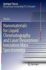 Nanomaterials for Liquid Chromatography and Laser Desorption/Ionization Mass...