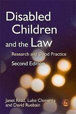 Disabled Children and the Law: Research and Good Practice by Janet Read,...