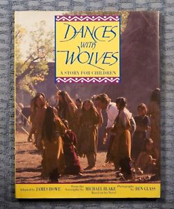Dances with Wolves adapted by James Howe 1991 1st edition hardcover w/DJ