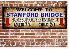 Stamford Bridge Chelsea Vintage Style Metal Sign Football  Vintage Sign