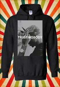 Tupac 2 Pac Shakur Trust Nobody Funny Men Women Unisex Top Hoodie Sweatshirt 22
