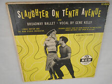 SLAUGHTER ON TENTH AVENUE 45 BROADWAY BALLET VOCAL BY GENE KELLY MGM X1026 7 IN.