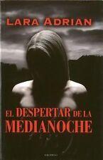 Despertar de la medianoche, El (Spanish Edition), , Lara  Adrian, Very Good, 200