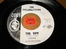 THE PHILADELPHIANS - THE VOW - I MISSED HER  / LISTEN - DOO WOP POPCORN