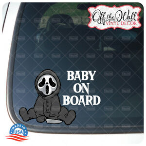"Baby Scream Ghost ""Baby, Kid, or Kids on Board"" BUYERS CHOICE - Vehicle Sign"