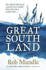 Great South Land: How Dutch Sailors Found Australia and an English Pirate...