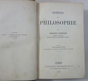 Charles JOURDAIN - Notions de PHILOSOPHIE - Librairie Hachette 1873 - 430 pages