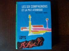 Les six compagnons et la pile atomique     Paul- jacques Bonzon
