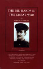 Die-hards in the Great War: v. 1 & 2 by Everard Wyrall (Paperback, 2002)
