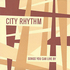Songs You Can Live By by City Rhythm Orchestra (CD, Nov-2004, Limehouse Records)