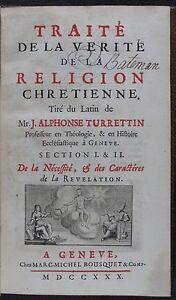[B0283] Turrettini, Traité de la vérité de la religion chrétienne