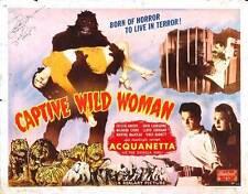 CAPTIVE WILD WOMAN Movie POSTER 22x28 Half Sheet B John Carradine Milburn Stone